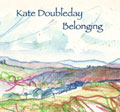 Kate Doubleday's Belonging CD cover