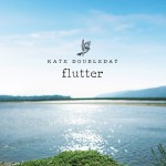 Kate Doubleday Flutter CD cover