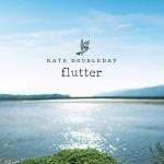 Kate Doubleday Flutter CD cover